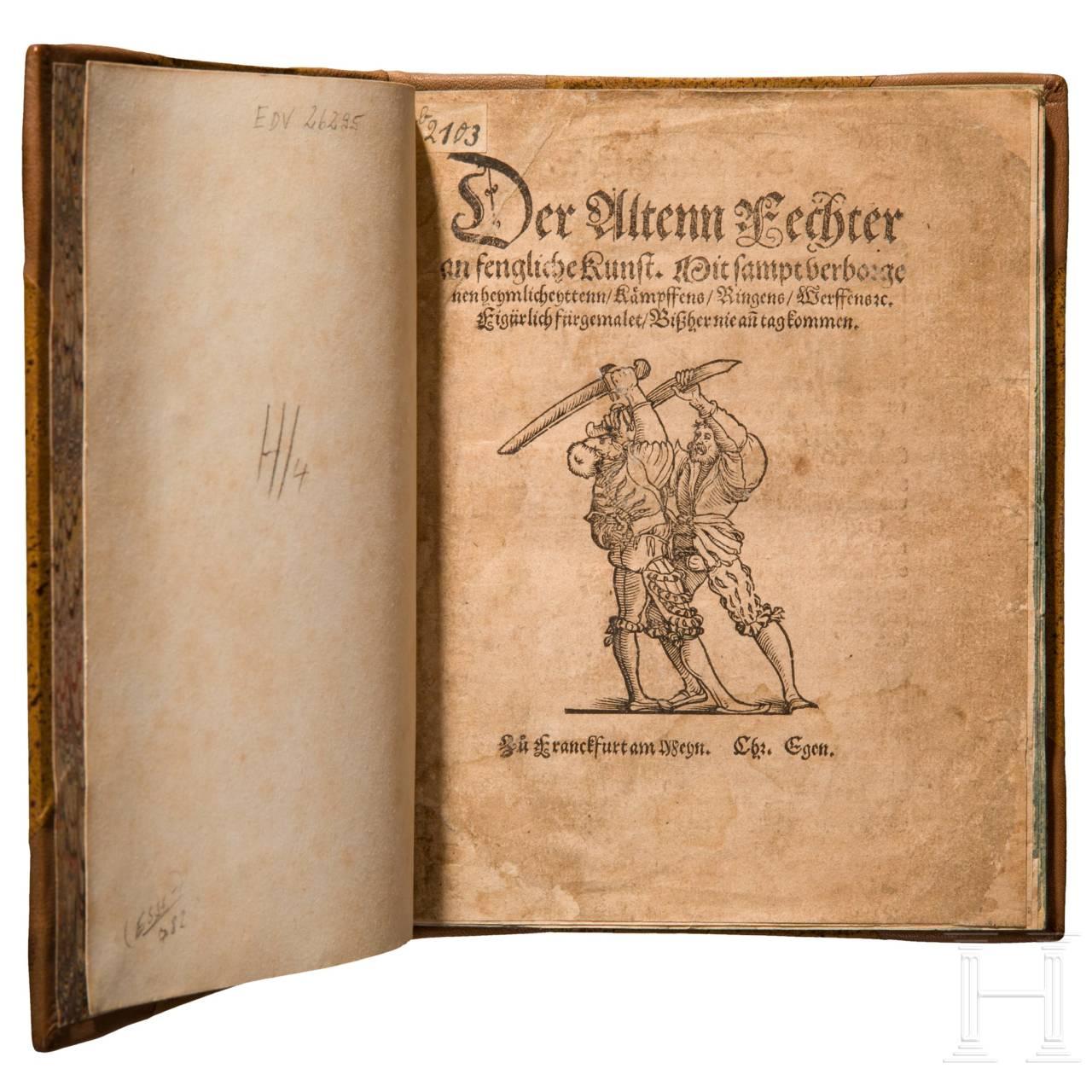 "Christian Egenolff, ""Der Altenn Fechter anfengliche Kunst"", Frankfurt /M., um 1530"