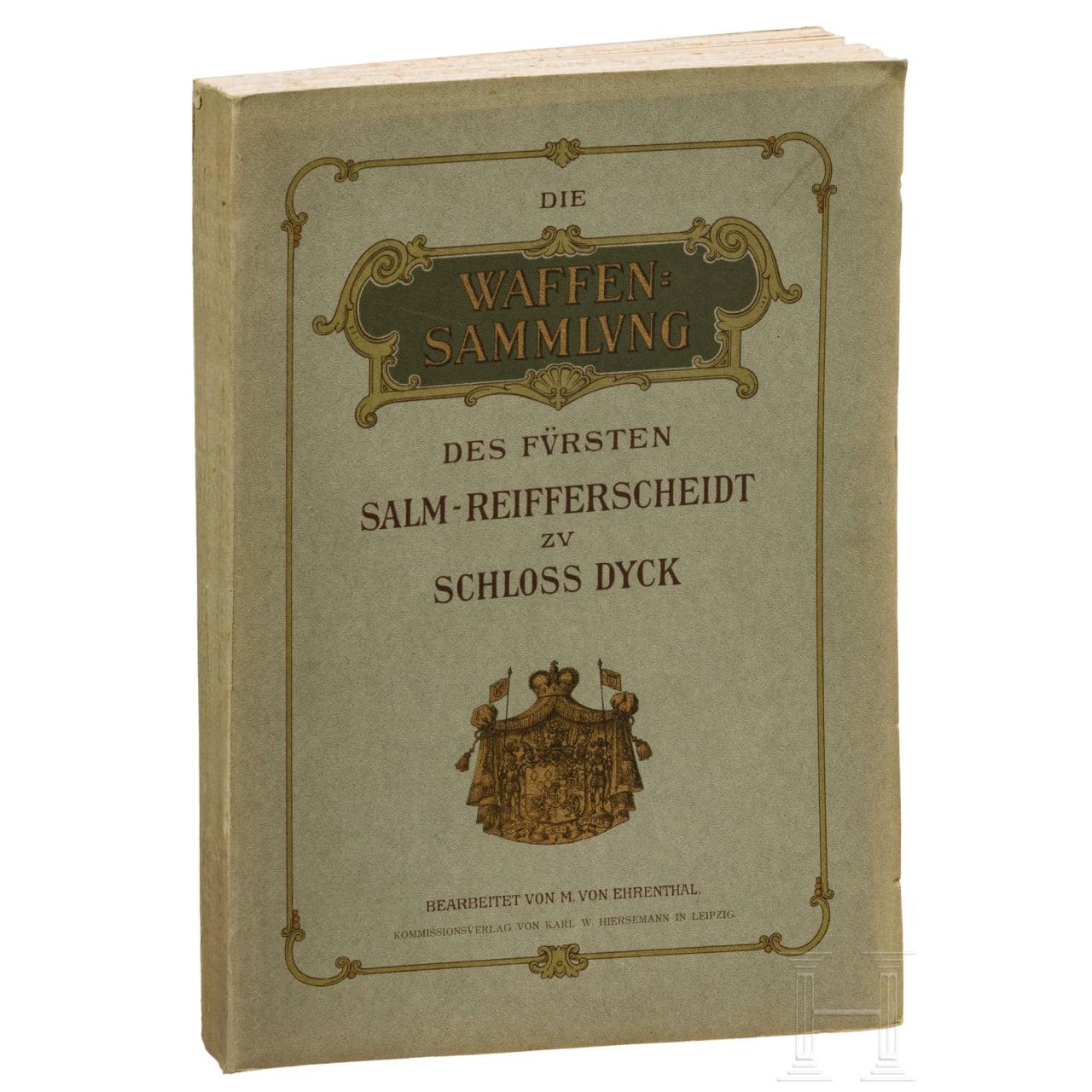 """Ehrental, M. von, """"The Salm-Reifferscheidt arms collection on Dyck Castle"""" (in German), Leipzig, 1906"""
