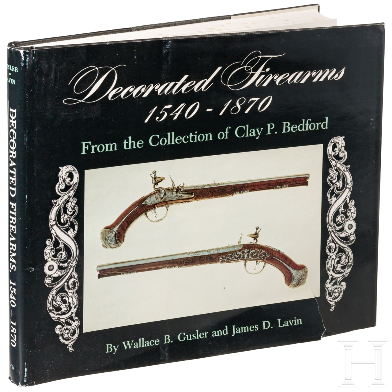Gusler, Wallace B., Decorated Firearms 1540-1870, from the Collection of Clay P. Bedford