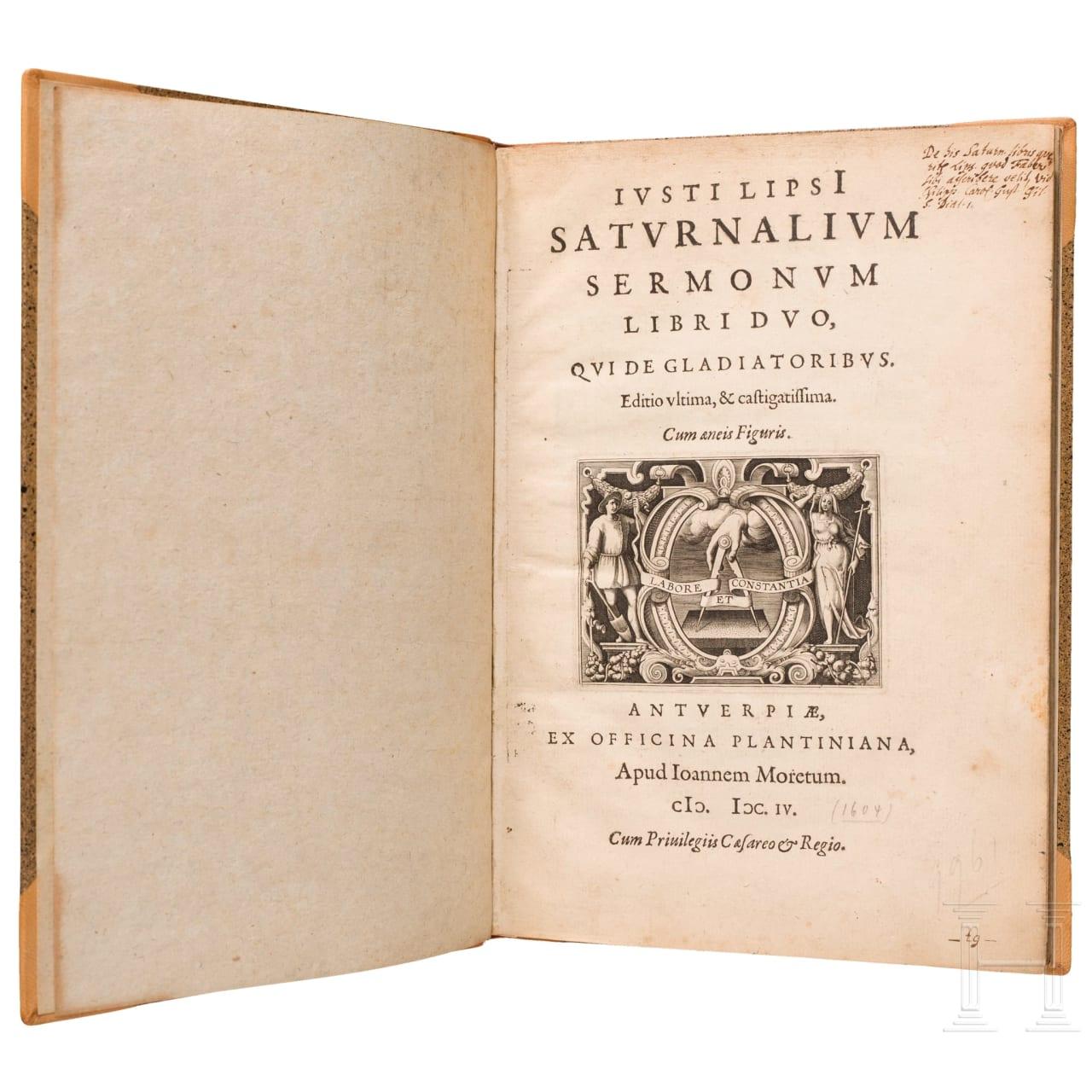 """Iustus Lipsius, """"Saturnalium Sermonum Libri Duo, Qui de Gladiatoribus"""", Antwerpen, 1604"""