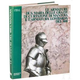 """Lionello G. Bocca, """"Le armature di S.Maria delle Grazie di Curtatone di Mantova e l'armatura lombarda del '400"""", 1982"""