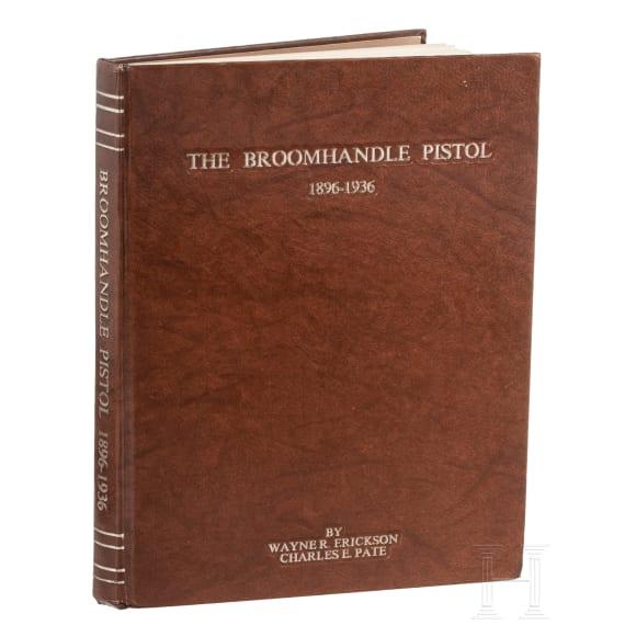 """""""The Broomhandle Pistol"""", Erickson/Pate"""
