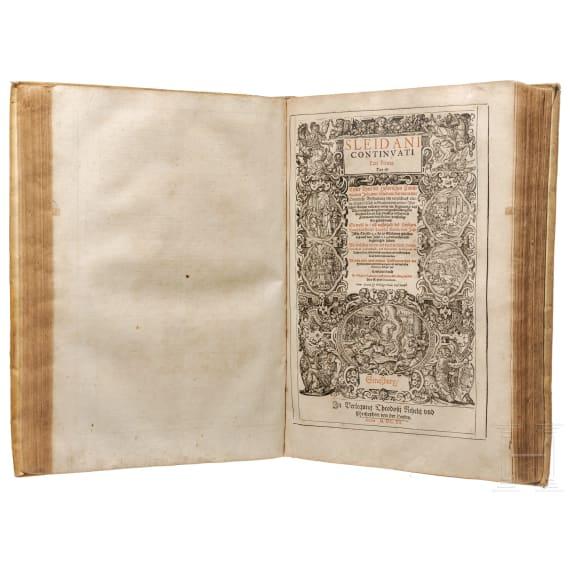 """Johannes Sleidanus, """"Warhafftige und Ordentliche Beschreibung..."""", Sammelband mit allen drei Teilen, Straßburg, Heyden/Rihel, 1620/21"""